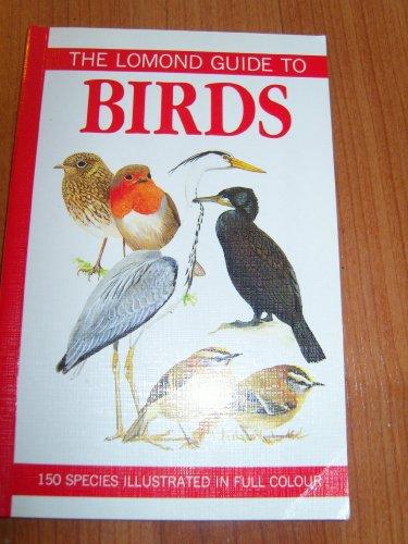 The Lomond Guide to Birds By Jim Flegg