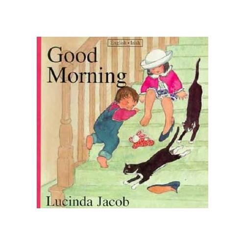 Good Morning By Lucinda Jacob