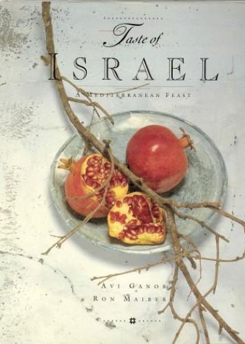 Taste of Israel By Ron Maiberg