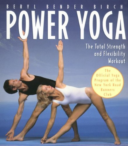 Power Yoga By Beryl Bender Birch