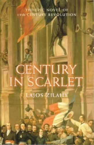 Century in Scarlet By Lajos Zilahy