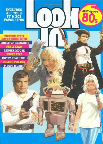 """""""Look-in"""": The Best of the Eighties by Graham Kibble-White"""