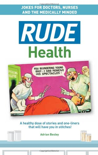 Rude Health by Adrian Besley