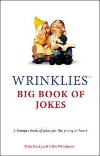 Wrinklies Big Book of Jokes By Mike Haskins