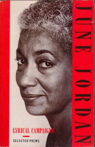 Lyrical Campaigns By June Jordan