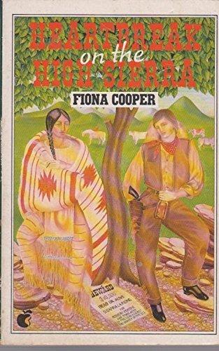Heartbreak on the High Sierra By Fiona Cooper