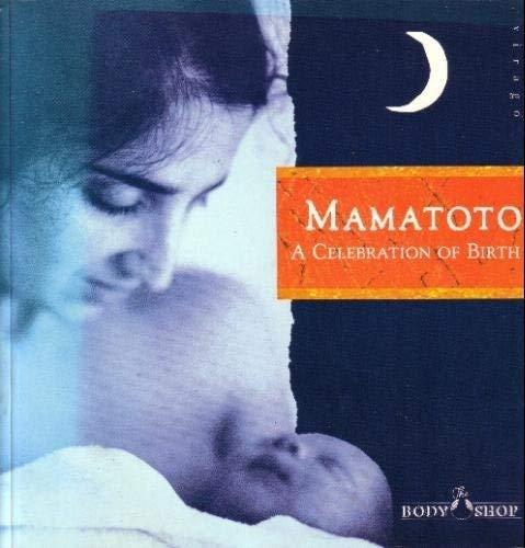 Mamatoto By Anita Roddick