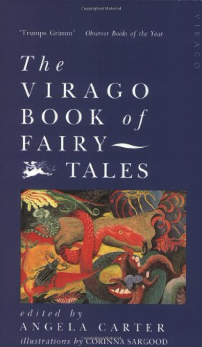 The Virago Book Of Fairy Tales By Angela Carter