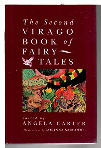 The Second Virago Book of Fairy Tales By Angela Carter