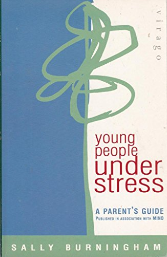 Young People Under Stress By Sally Burningham