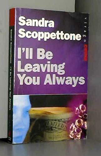 I'll be Leaving You Always by Sandra Scoppettone
