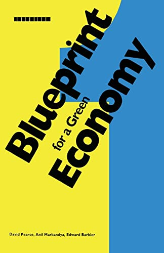 Blueprint for a Green Economy By David Pearce