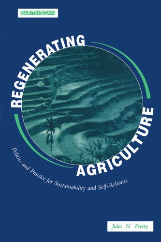 Regenerating Agriculture By Jules N. Pretty