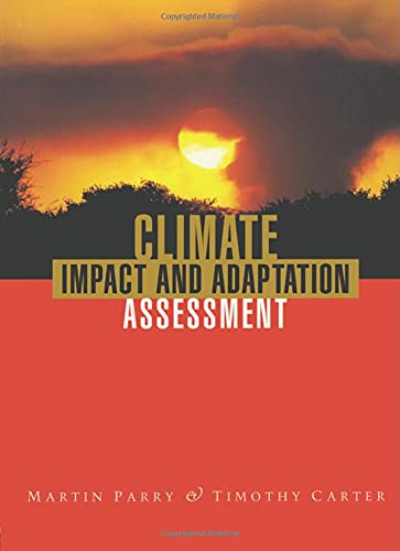 Climate Impact and Adaptation Assessment By Martin Parry