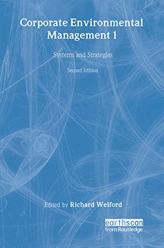 Corporate Environmental Management 1 By Richard Welford