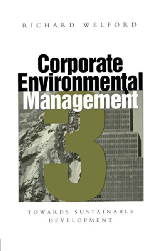 Corporate Environmental Management By Richard Welford