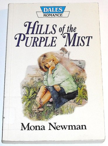 Hills of the Purple Mist By Mona Newman