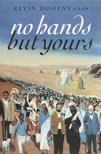 No Hands but Yours By Kevin Doheny