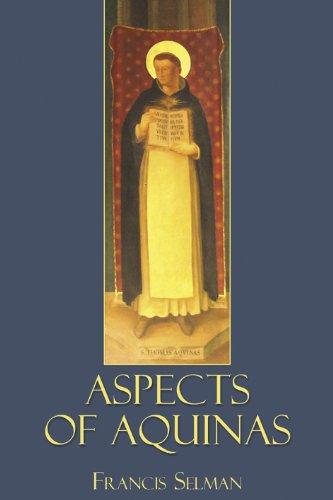 Aspects of Aquinas By Francis Selman