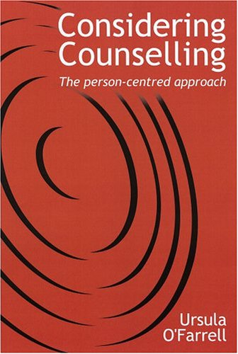 Considering Counselling By Ursula O'Farrell