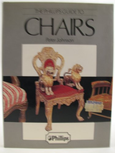 The Phillip's Guide to Chairs By Peter Johnson