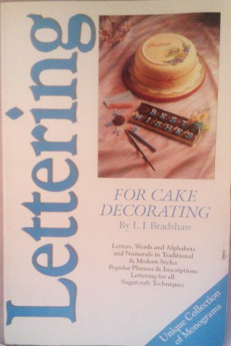 Lettering for Cake Decorating By L T Bradshaw