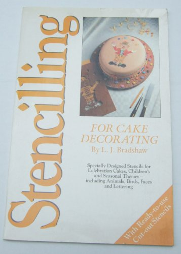 Stencilling for Cake Decorating By Lindsay John Bradshaw