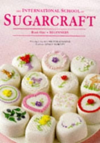 The International School Of Sugarcraft By Nicholas Lodge