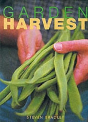 Garden Harvest By Steve Bradley