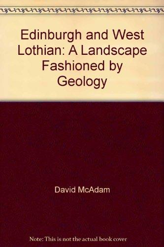 Edinburgh and West Lothian By David McAdam