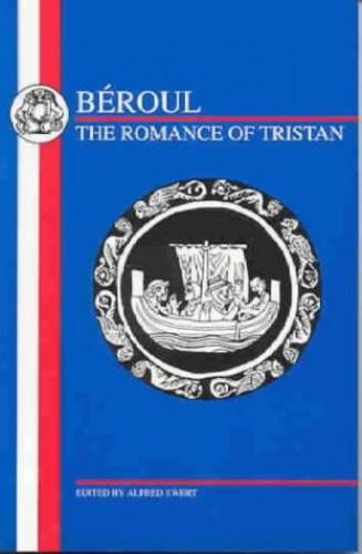 Romance of Tristran By Beroul