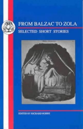 Balzac to Zola By Richard Hobbs