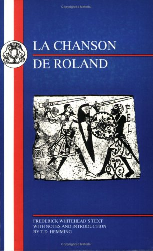 Song of Roland By Volume editor F. Whitehead