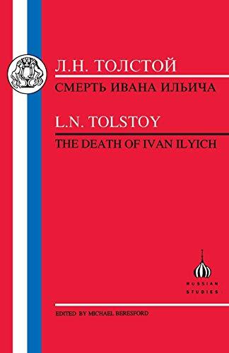 Death of Ivan Ilyich By Leo Tolstoy