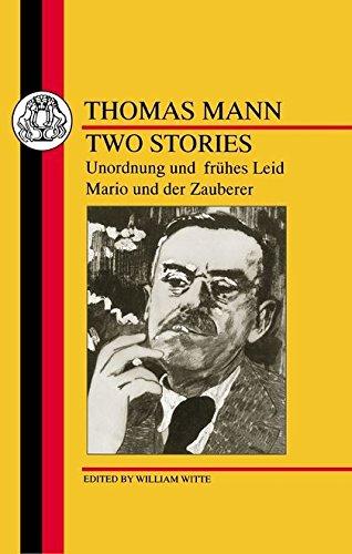 Two Stories: Unordnung und Fruhes Leid/Mario und der Zauberer by Thomas Mann