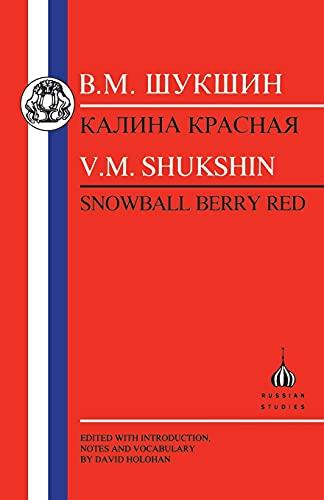 Shukshin: Snowball Berry Red (Russian Texts) By Vasilii Shukshin