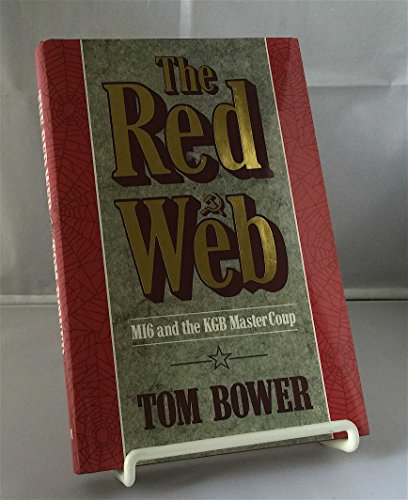 The Red Web By Tom Bower