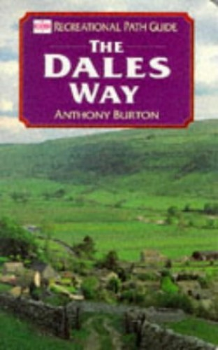 Dales Way by Anthony Burton