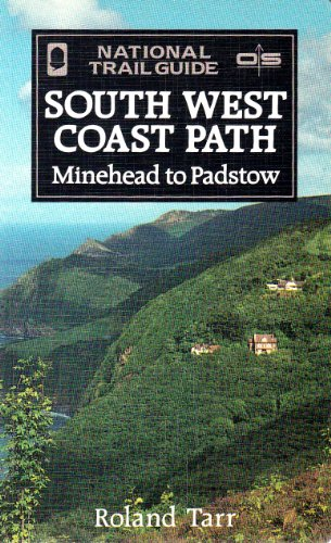 The South West Coast Path By Roland Tarr