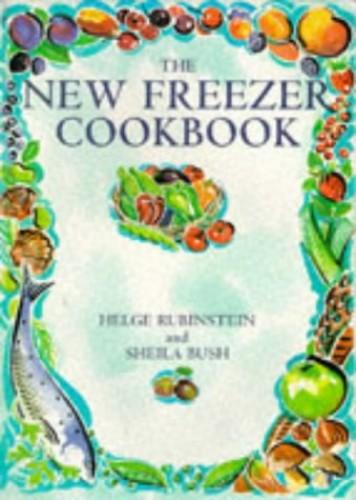 The New Freezer Cookbook By Helge Rubinstein