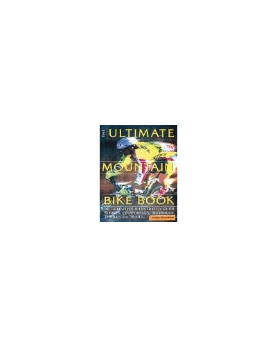 The Ultimate Mountain Bike Book By Nicky Crowther