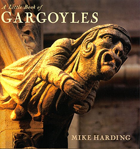 A Little Book of Gargoyles By Mike Harding