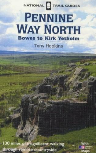 Pennine Way North By Tony Hopkins