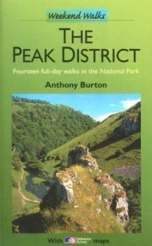 The Peak District By Anthony Burton