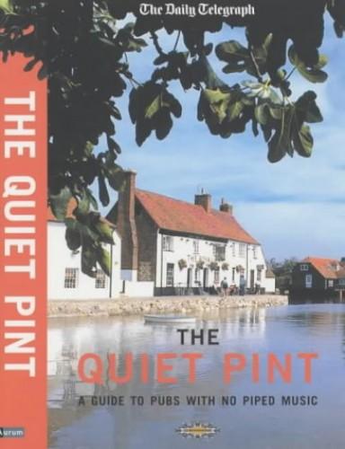 """Daily Telegraph"" the Quiet Pint By Derek Dempster"