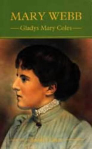 Mary Webb by Gladys Mary Coles