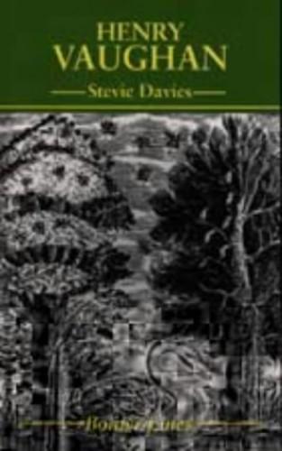 Henry Vaughan By Stevie Davies