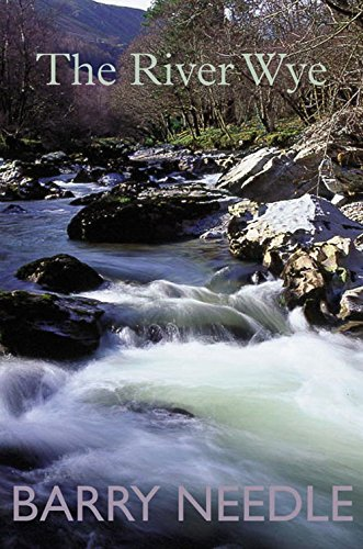 River Wye By Barry Needle