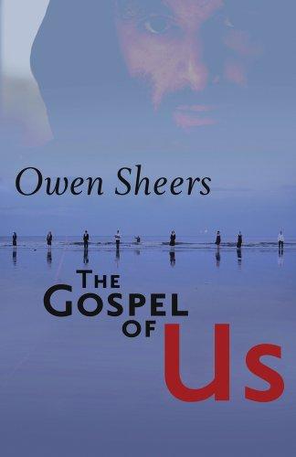 The Gospel of Us By Owen Sheers