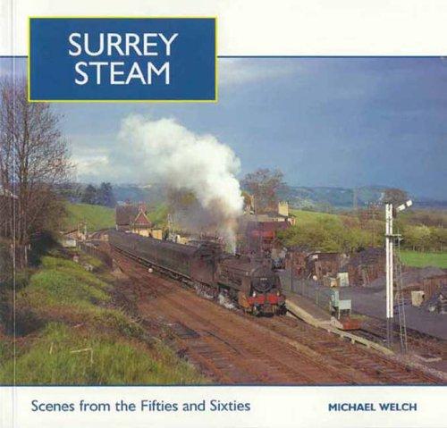 Surrey Steam By Michael Welch